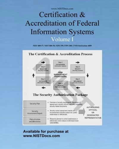 Certification & Accreditation of Federal Information Systems Volume I: Joint Task Force ...