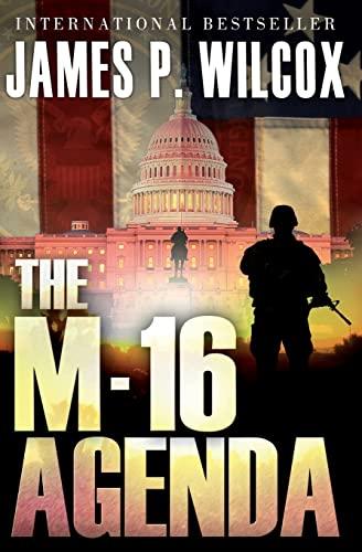 The M-16 Agenda: James P. Wilcox