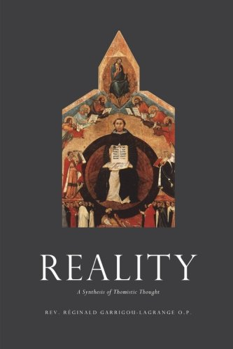 9781453612668: Reality: A Synthesis of Thomistic Thought