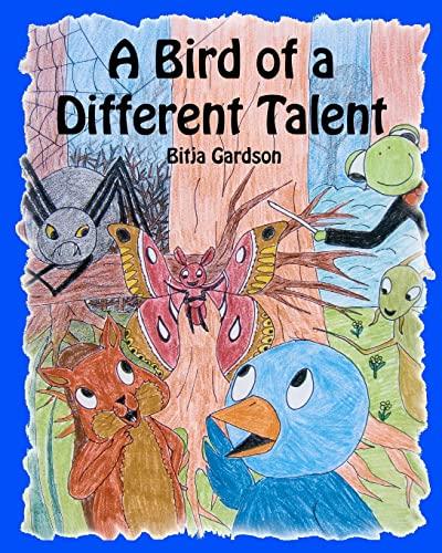 9781453613733: A Bird of a Different Talent
