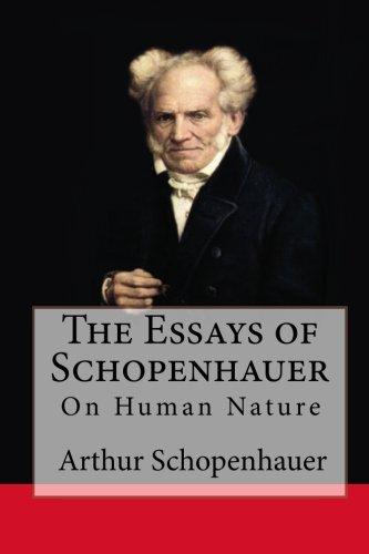 9781453614488: The Essays of Schopenhauer: On Human Nature