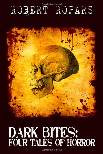 9781453614945: Dark Bites(R): Four Tales of Horror