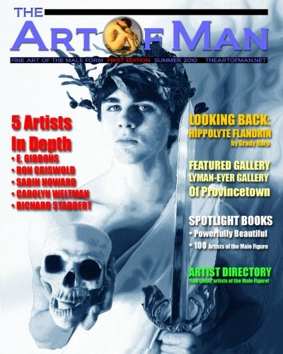 9781453615003: The Art Of Man - First Edition: Fine Art of the Male Form Quarterly Journal: Volume 1