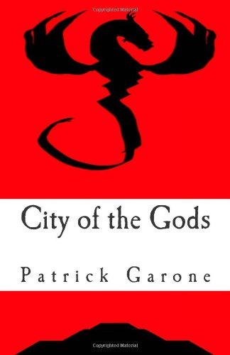 9781453615683: City of the Gods: The Return of Quetzalcoatl