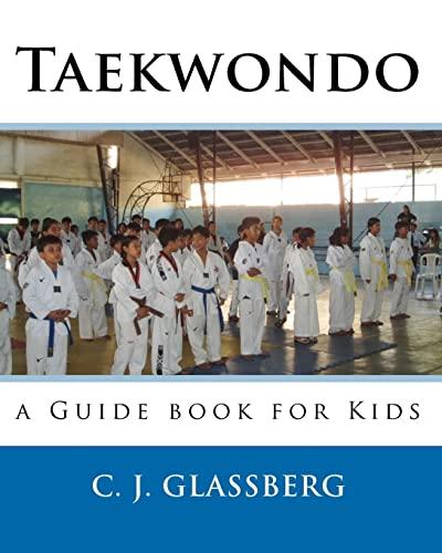 9781453617250: Taekwondo: a Guide book for Kids and Adults