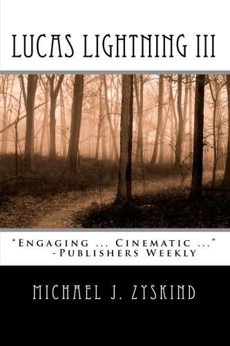 Lucas Lightning III - Michael J Zyskind