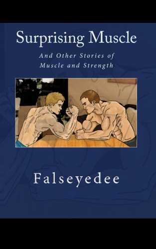 9781453619346: Surprising Muscle: And Other Stories of Muscle and Strength