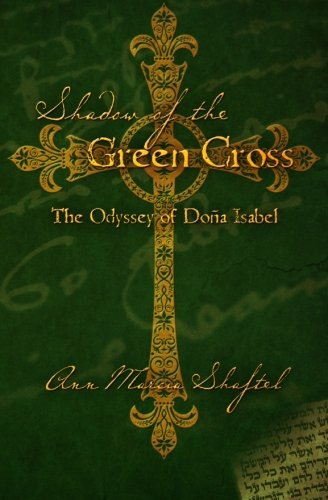 9781453619551: Shadow of the Green Cross: The Odyssey of Doña Isabel