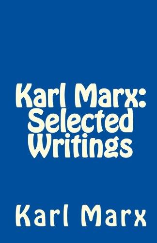 9781453622544: Karl Marx: Selected Writings