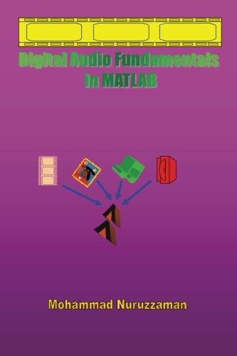 Digital Audio Fundamentals in MATLAB: Nuruzzaman, Mohammad