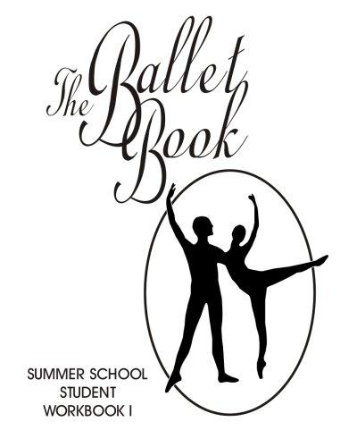 9781453626634: Summer School Student Workbook I: The Ballet Book