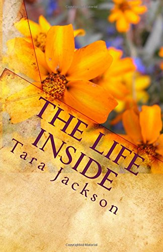9781453628331: The Life Inside: A Christian Woman's Perspective