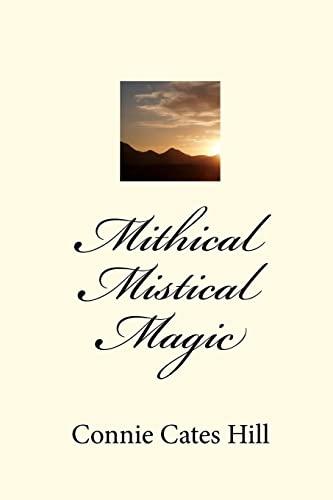 Mithical Mistical Magic: Connie Cates Hill