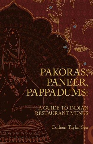 9781453631560: Pakoras, Paneer, Pappadums: A Guide to Indian Restaurant Menus