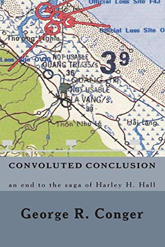 9781453632628: Convoluted Conclusion: an end to the saga of Harley H. Hall