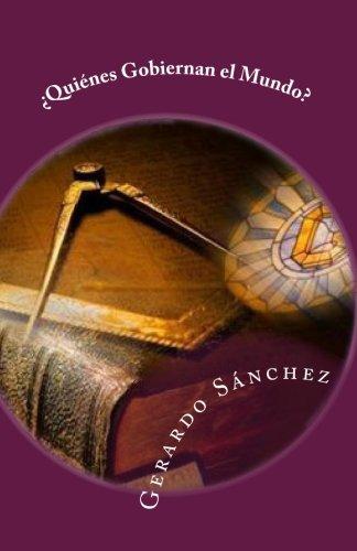 9781453633519: ¿Quiénes Gobiernan el Mundo?: Volume 1