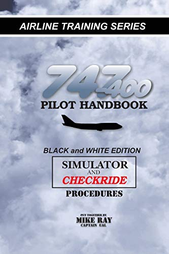 9781453634608: 747-400 Pilot Handbook: Simulator and Checkride Procedures (Airline Training)