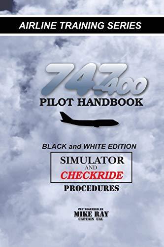 9781453634608: 747-400 Pilot Handbook: Simulator and Checkride Procedures (Airline Training)