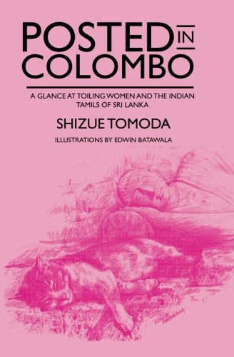 Posted in Colombo: A glance at toiling: Shizue Tomoda