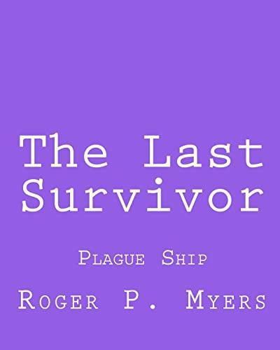 The Last Survivor: Plague Ship