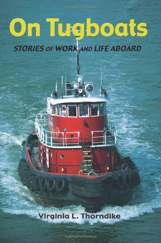 9781453637937: On Tugboats: Stories of Work and Life Aboard