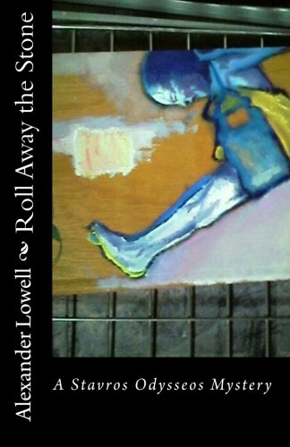 9781453641385: Roll Away the Stone: A Stavros Odysseos Mystery