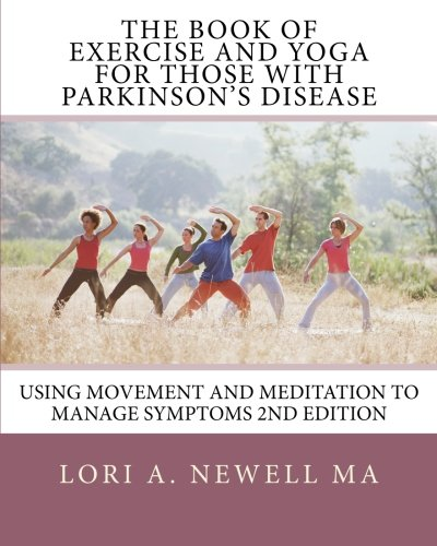 The Book of Exercise and Yoga for: Lori A Newell