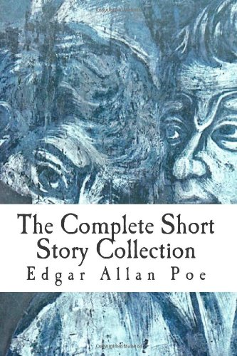 9781453643143: Edgar Allan Poe: The Complete Short Story Collection