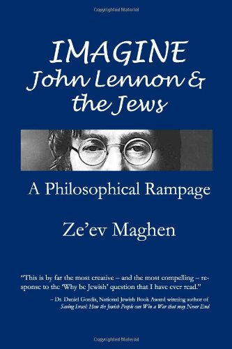 9781453643815: Imagine John Lennon and the Jews: A Philosophical Rampage