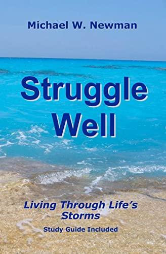 9781453644348: Struggle Well