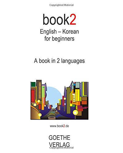 9781453645116: Book2 English - Korean For Beginners: A Book In 2 Languages