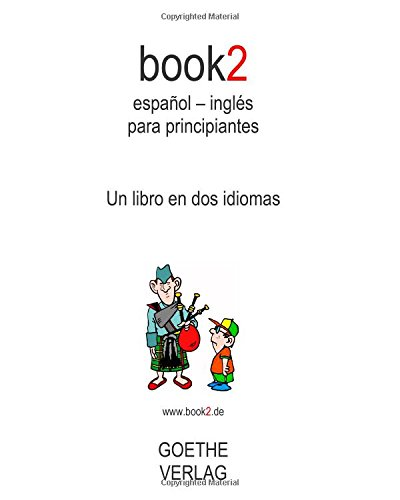 9781453645277: Book2 Español - Inglés Para Principiantes