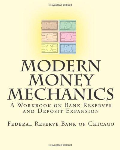 9781453645574: Modern Money Mechanics: A Workbook on Bank Reserves and Deposit Expansion