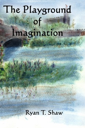 9781453645765: The Playground of Imagination