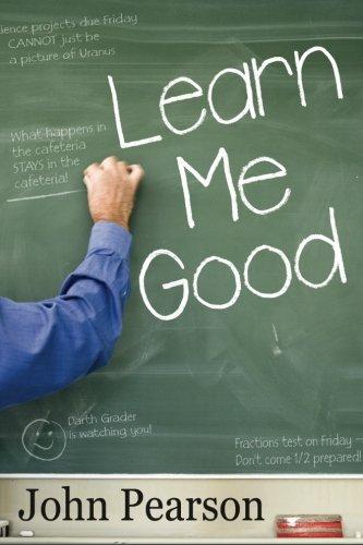 9781453646687: Learn Me Good