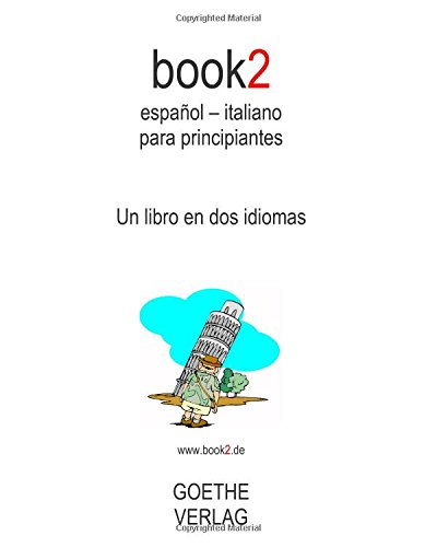 9781453647325: book2 español - italiano para principiantes: A Book In 2 Languages