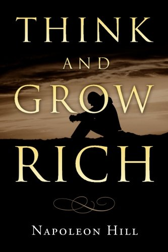 Think and Grow Rich (1453648682) by Napoleon Hill