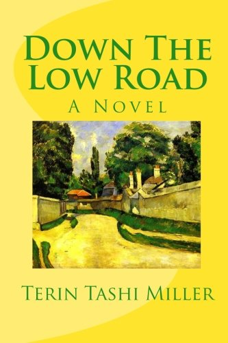 9781453652145: Down The Low Road: A Novel