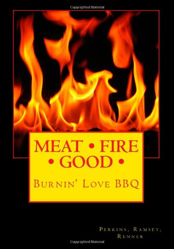 9781453657256: Meat Fire Good: Pitmaster Recipes