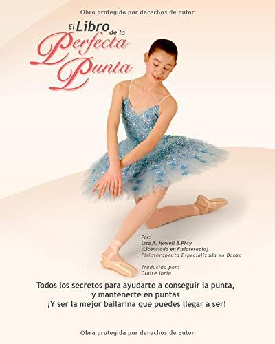 9781453658185: El Libro De La Perfecta Punta (Spanish Edition)