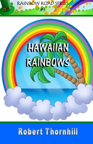 9781453658918: Hawaiian Rainbows