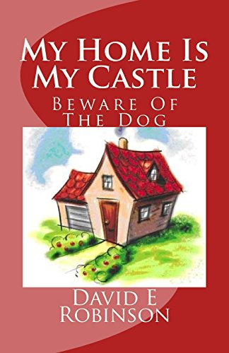 9781453659182: My Home Is My Castle: Beware Of The Dog
