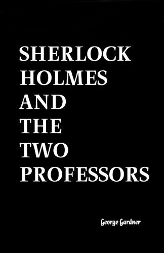 9781453660966: Sherlock Holmes and the Two Professors