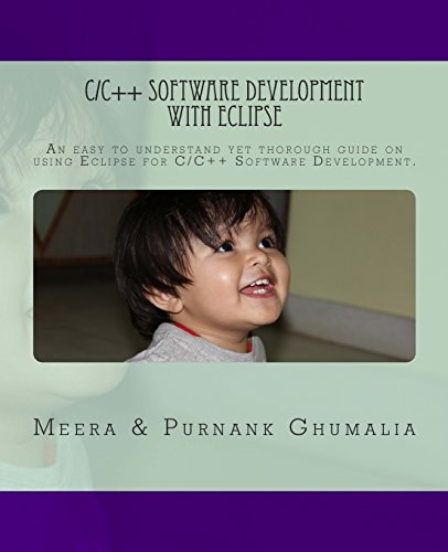 9781453662113: C/C++ Software Development with Eclipse: An easy to understand yet thorough guide on using Eclipse for C/C++ Software Development