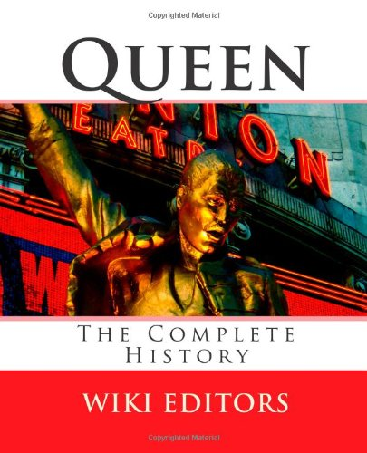 9781453662809: Queen: The Complete History