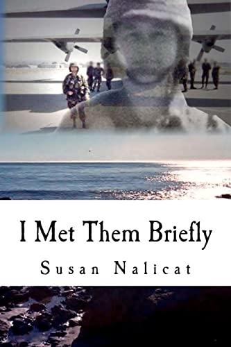 9781453665558: I Met Them Briefly: memoirs