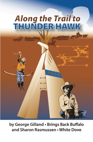 9781453666722: Along the Trail to THUNDER HAWK