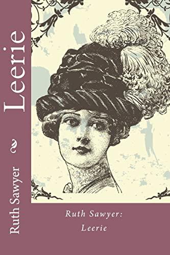 Ruth Sawyer: Leerie: Sawyer, Ruth