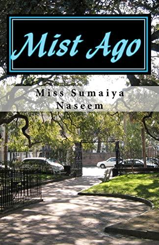 9781453668047: Mist Ago