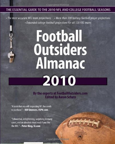 9781453671184: Football Outsiders Almanac 2010: The Essential Guide to the 2010 NFL and College Football Seasons
